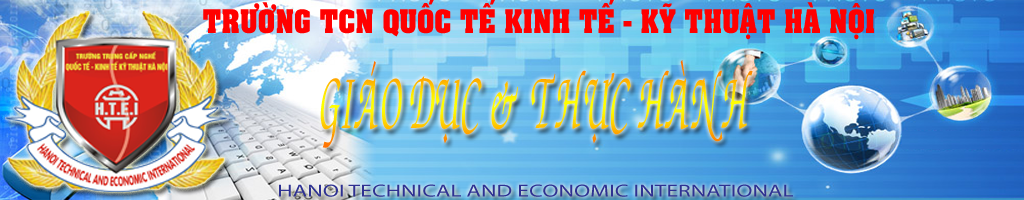 Trường TCN Quốc tế Kinh tế – Kỹ thuật Hà Nội